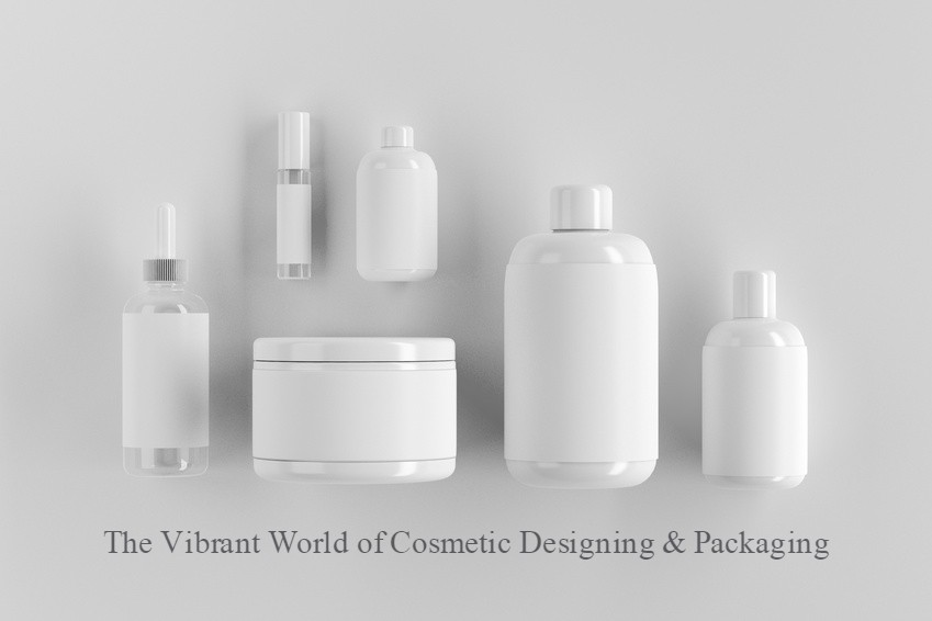 The Vibrant World of Cosmetic Designing & Packaging
